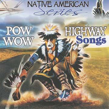 4563- Pow Wow Highway Songs