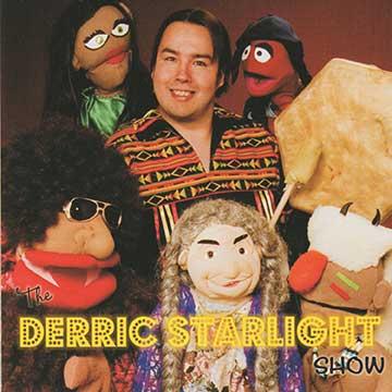4460 - The Derric Starlight Show