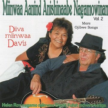 4551 - Miinwaa Aanind Anishinaabe Nagamowinan Vol 2