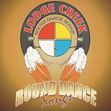 4443 - Lodge Creek Round Dance Songs